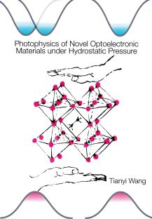 Cover of Photophysics of novel optoelectronic materials under hydrostatic pressure