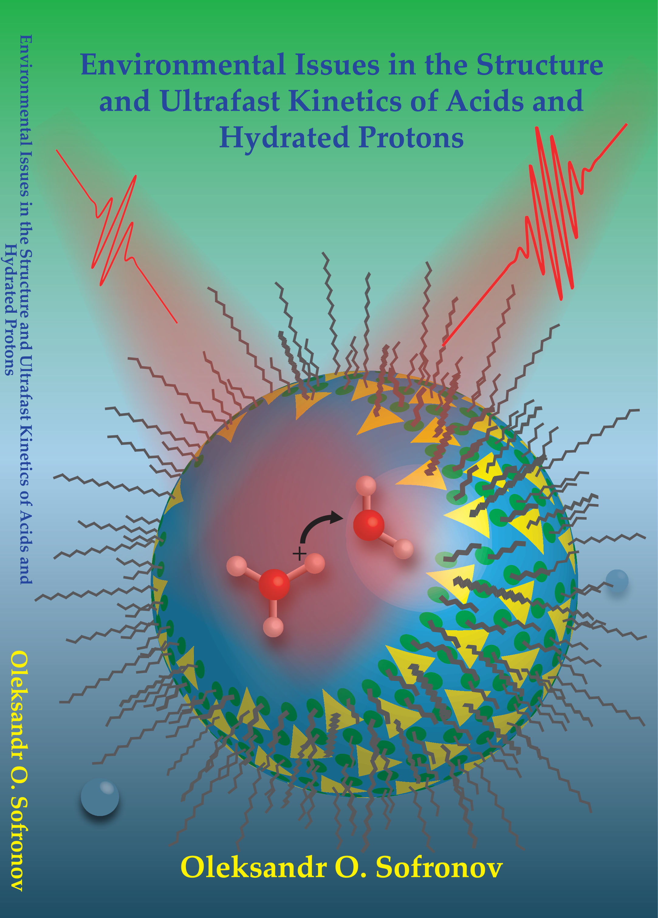 Cover of Environmental Issues in the Structure and Ultrafast Kinetics of Acids and Hydrated Protons