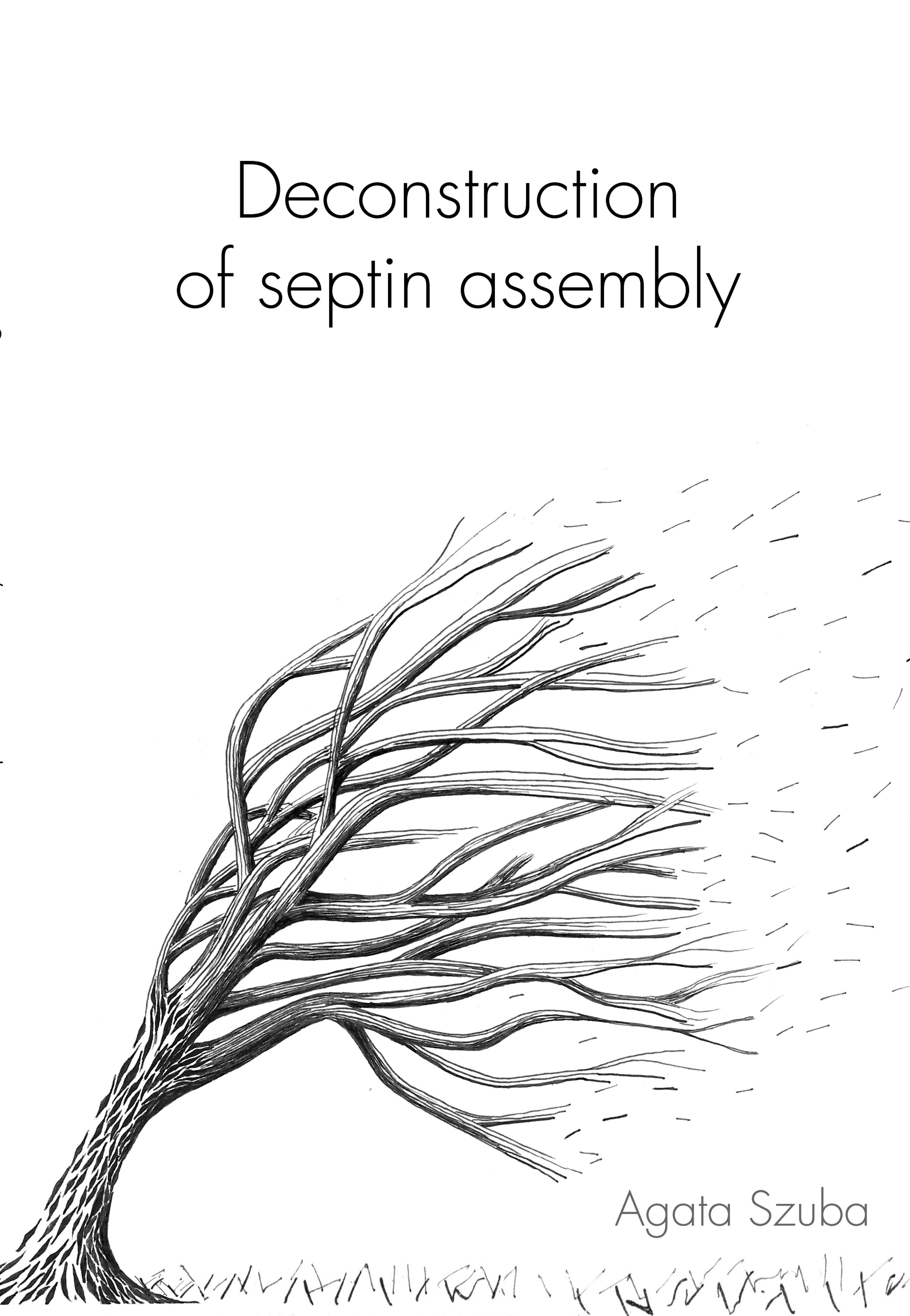 Cover of Deconstruction of Septin Assembly